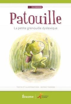 Livres Couvertures de Patouille la Petite Grenouille Dyslexique