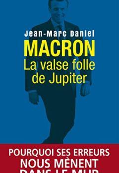 Livres Couvertures de Macron, la valse folle de Jupiter