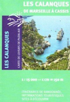 Livres Couvertures de 82011 LES CALANQUES DE MARSEILLE A CASSIS  1/15.000