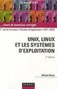 Unix, Linux et les systèmes d'exploitation : Cours et exercices corrigés