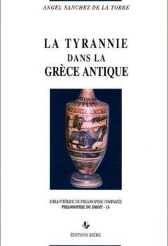 La tyrannie dans la Grèce antique de Indie Author