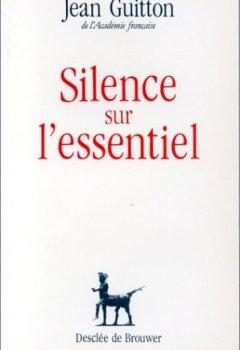 Livres Couvertures de Silence sur l'essentiel