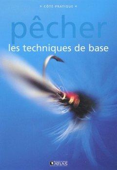 Livres Couvertures de Pêcher : Les techniques de base