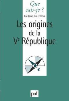 Livres Couvertures de Les origines de la Ve République