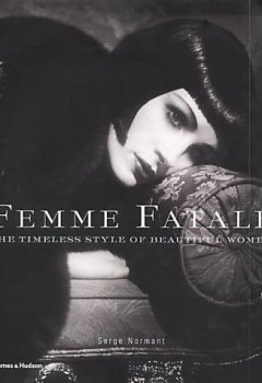 Livres Couvertures de Femme Fatale: The Timeless Style of Beautiful Women