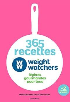 Livres Couvertures de 365 recettes Weight Watchers: légères gourmandes pour tous