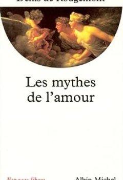 Livres Couvertures de Les Mythes de l'amour