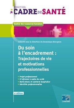 Livres Couvertures de Du soin à l'encadrement : Trajectoires de vie et motivations professionnelles