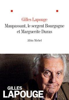 Livres Couvertures de Maupassant, le Sergent Bourgogne et Marguerite Duras