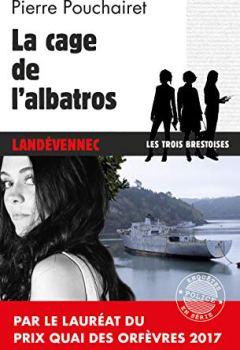 Livres Couvertures de La cage de l'Albatros: Un polar breton (Enquêtes en série)