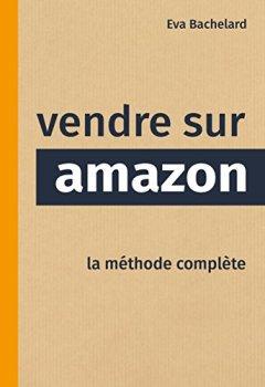 Livres Couvertures de Vendre sur Amazon: la méthode complète
