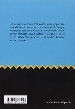 Livres Couvertures de Tapas de juegos 40 jeux pour apprendre les bases de l'espagnol ellipses junior