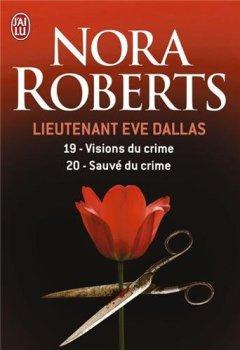 Livres Couvertures de Lieutenant Eve Dallas, Tomes 19 et 20 :