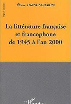 Livres Couvertures de La littérature française et francophone de 1945 à l'an 2000