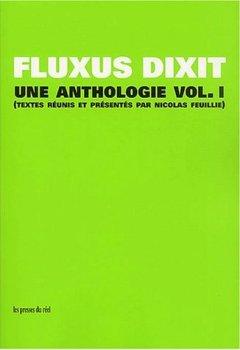 Livres Couvertures de Fluxus dixit. : Volume 1, Une anthologie