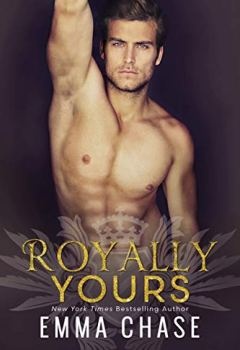 Livres Couvertures de Royally Yours: A Standalone Romance (Royally Series Book 4) (English Edition)
