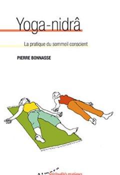 Livres Couvertures de Yoga-nidrâ - La pratique du sommeil conscient