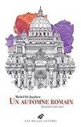 Un Automne romain: Journal sans moi