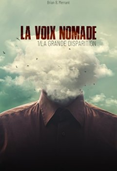Livres Couvertures de La Voix nomade: 1/ La Grande disparition