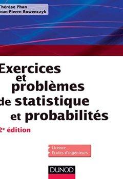 Livres Couvertures de Exercices et problèmes de Statistique et probabilités - 2e éd (Mathématiques)