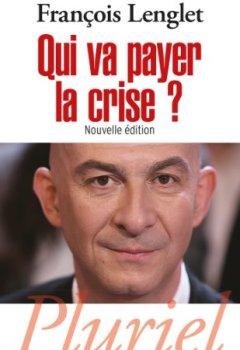 Livres Couvertures de Qui va payer la crise ?