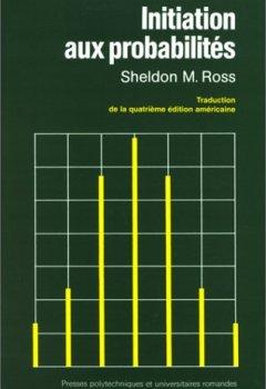 Livres Couvertures de INITIATION AUX PROBABILITES. Quatrième édition revue et augmentée