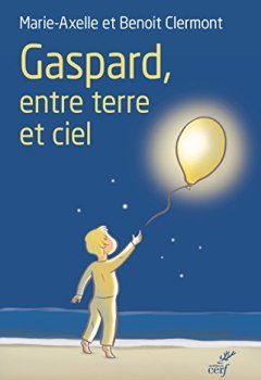 Livres Couvertures de Gaspard : entre terre et ciel