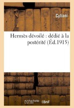Livres Couvertures de Hermès dévoilé : dédié à la postérité