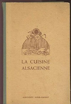Livres Couvertures de LA CUISINE ALSACIENNE - AVEC 2600 RECETTES.