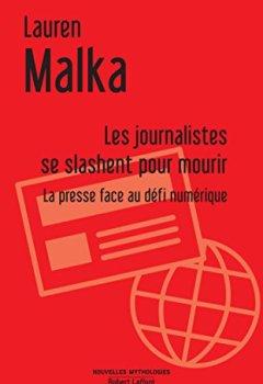 Livres Couvertures de Les Journalistes se slashent pour mourir