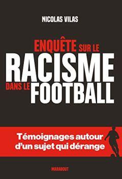 Livres Couvertures de Le racisme dans le foot