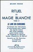 Rituel de magie blanche, tome 6 : Le Livre des exorcismes