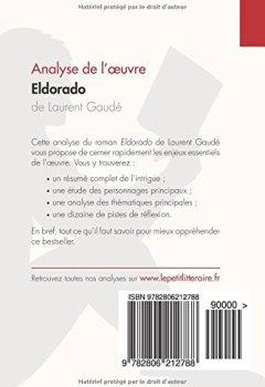 Livres Couvertures de Eldorado de Laurent Gaudé (Analyse de l'oeuvre): Comprendre la littérature avec lePetitLittéraire.fr