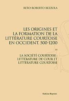 Livres Couvertures de Origines et Formation de la Litterature Courtoise en Occident, 500-1200. T3 : Soc. Courtoise (1968)