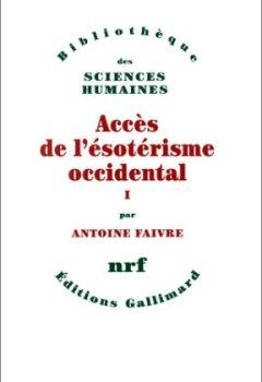 Livres Couvertures de Accès de l'ésotérisme occidental (Tome 1)