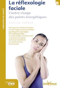 Livres Couvertures de La réflexologie faciale : L'autre visage des points énergétiques