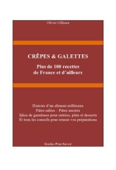 Livres Couvertures de CRÊPES & GALETTES: Plus de 100 recettes de France et d'ailleurs
