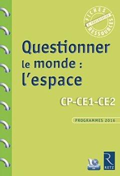 Livres Couvertures de Questionner le monde : l'espace (+ CD-Rom)