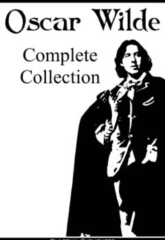 Livres Couvertures de Oscar Wilde: The Complete Collection (The Picture of Dorian Gray, 14 Short Stories, 9 Plays, All Poems, Selected Essays and Letters) (English Edition)
