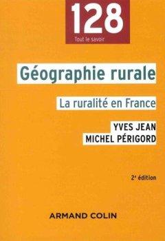 Livres Couvertures de Géographie rurale - 2e éd. - La ruralité en France