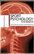 Sport Psychology: The Basics: Optimising Human Performance (English Edition)