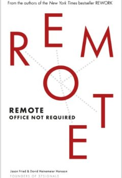Livres Couvertures de Remote: Office Not Required