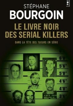 Livres Couvertures de Le livre noir des serial killers : Dans la tête des tueurs en série