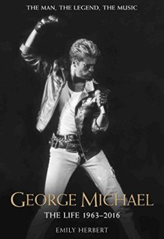 Livres Couvertures de George Michael: Without Prejudice: 1963 - 2016