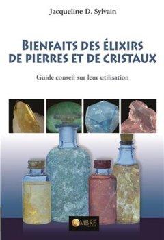 Livres Couvertures de Bienfaits des élixirs de pierres et de cristaux - Guide conseil sur leur utilisation