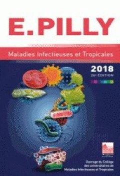 Livres Couvertures de E. Pilly : Maladies infectieuses et et tropicales