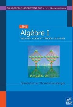 Livres Couvertures de Algèbre - Tome 1
