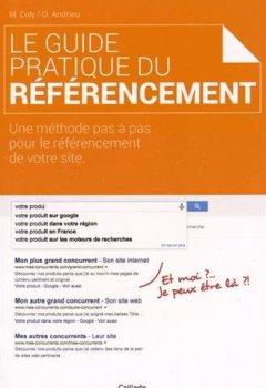 Livres Couvertures de Le Guide Pratique du Referencement