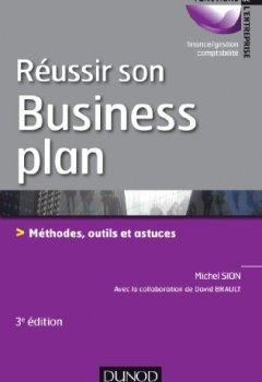 Livres Couvertures de Réussir son business plan - 3e éd. : Méthodes, outils et astuces (Gestion - Finance)