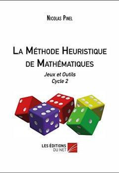Livres Couvertures de La Methode Heuristique de Mathematiques - Jeux et Outils Cycle 2